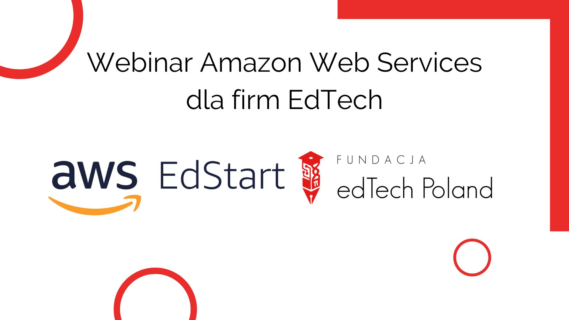 Webinar Amazon Web Services dla firm EdTech - możliwości i korzyści ze współpracy. Poprowadzi: Juan Luis Vilchez - EdTech head dla EMEA