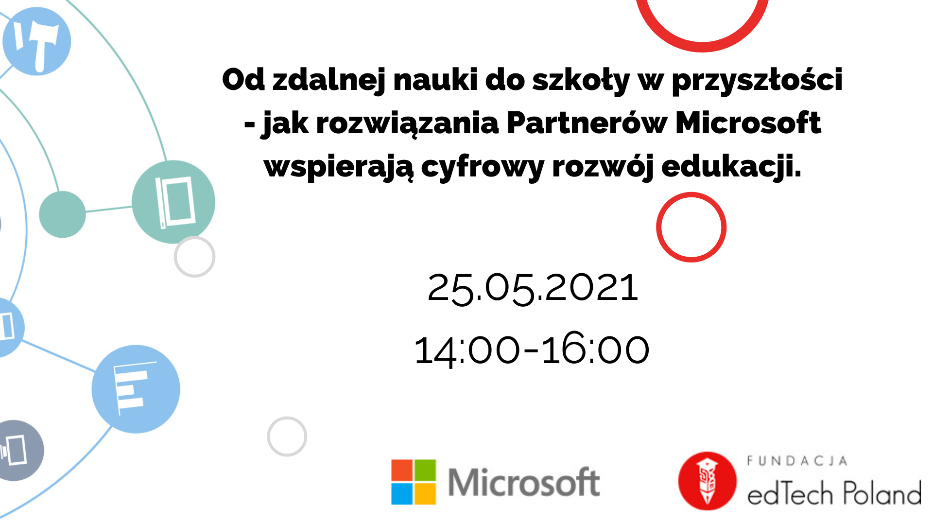 Od zdalnej nauki do szkoły w przyszłości - jak rozwiązania Partnerów Microsoft wspierają cyfrowy rozwój edukacji.