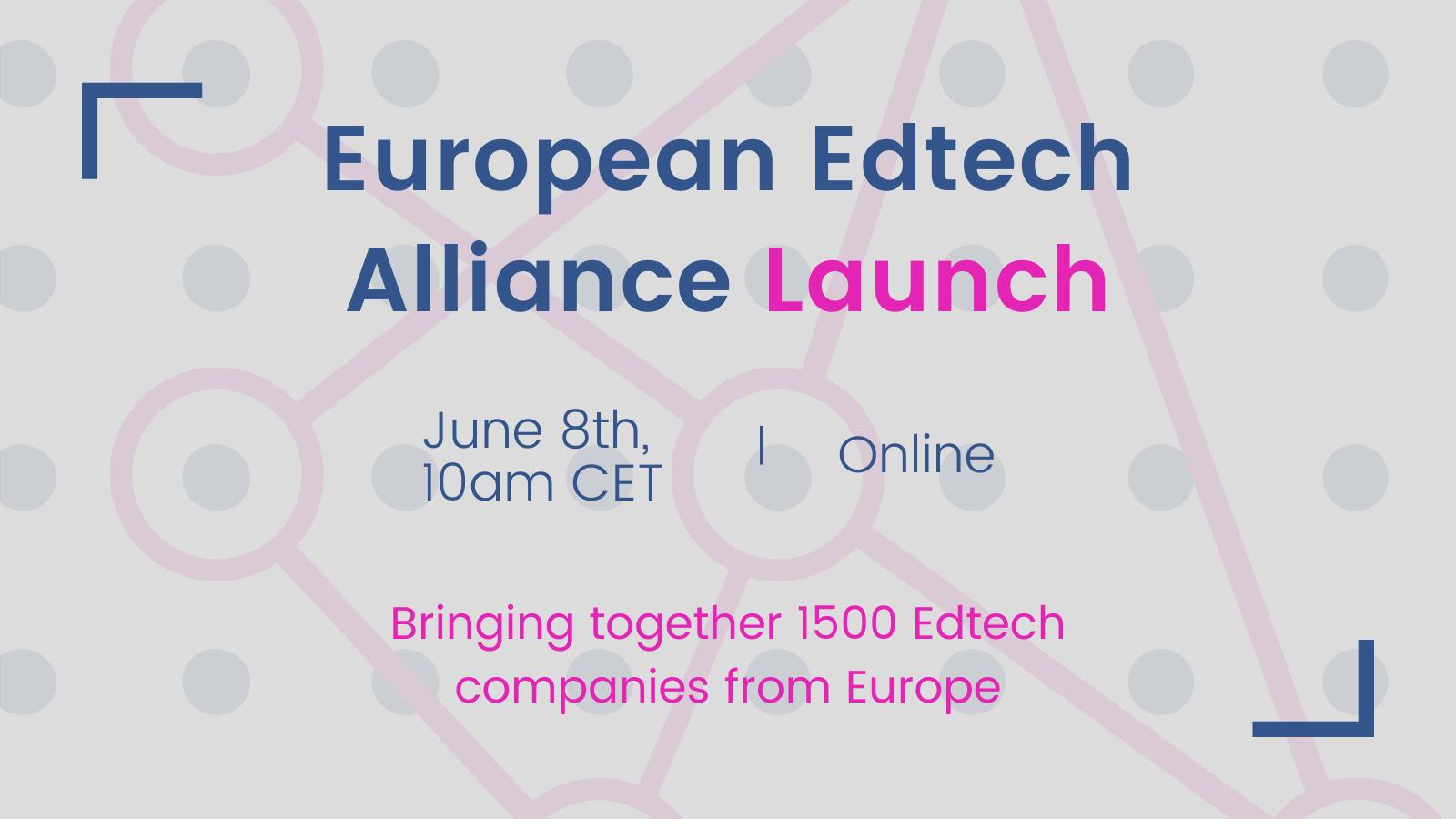 Europejski sojusz Edtech reprezentujący 1500 firm EdTech, zostanie uruchomiony 8 czerwca 2021 r.
